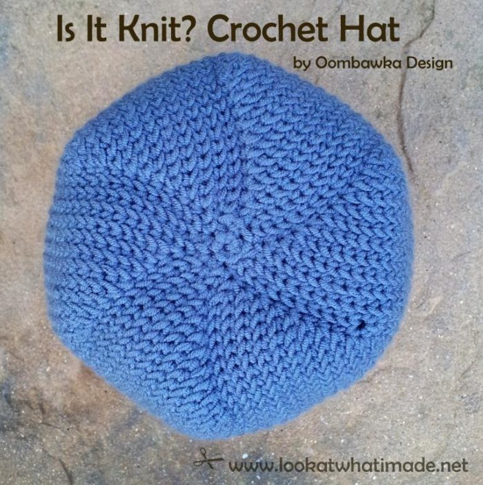 Is it Knit Crochet Hat by Oombawka Designs 11 True Crochet Stockinette:  The Waistcoat Stitch
