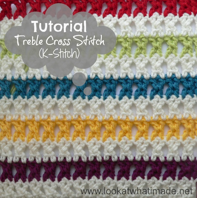 How to Crochet: Treble Cross Stitch (K-Stitch) - Look At What I Made