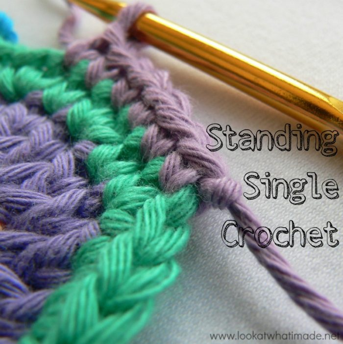 How to Crochet: Standing Single Crochet - Look At What I Made
