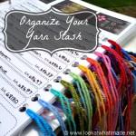 Organize Your Yarn Stash
