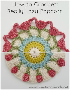 How to Crochet:  Really Lazy Popcorn Stitch