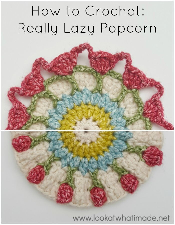 Crochet Stitches Popcorn : How to Crochet: Really Lazy Popcorn Stitch - Look At What I Made
